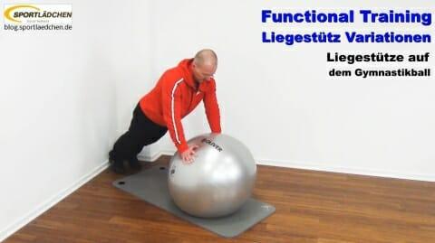 Functional Training Liegestuetze instabil Gymnastikball 1
