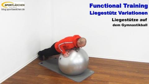 Functional Training Liegestuetze instabil Gymnastikball 2