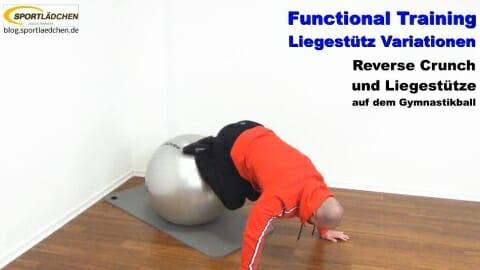 Functional Training Liegestuetze  Reverse Crunch Gymnastikball 1