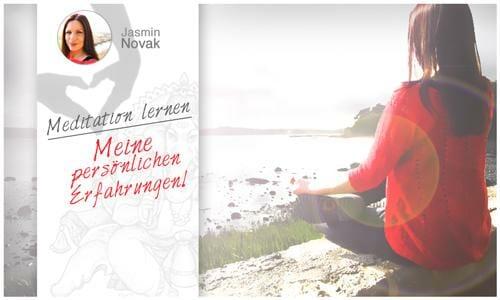 Meditation lernen - Erfahrungsbericht von Jasmin Novak