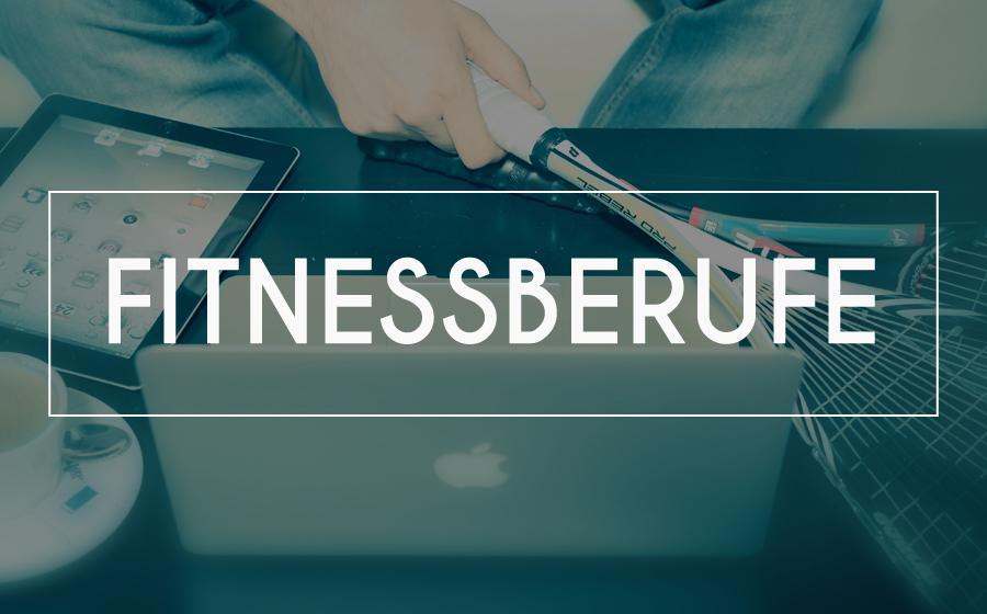 Berufe in der Fitnessbranche: Welche gibt es denn da überhaupt?