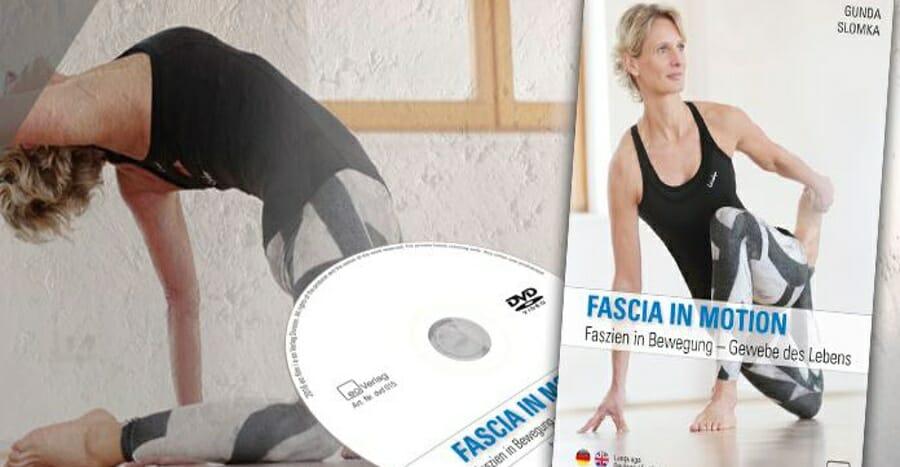Fascia in motion Gunda Slomka