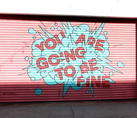 """Fitness Vorsätze: Bist du noch dran? Wand mit der Graffiti Aufschrift: """"You are goin to be fine"""""""