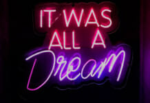 """Neon Schriftzug """"It was all a dream"""" (Es war alles nur ein Traum)"""